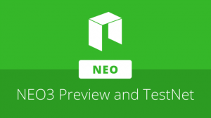 NEO3 Preview1 TestNet'i Dün Başladı