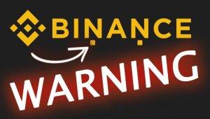 Binance'ten Kullanıcılara Önemli Uyarı!