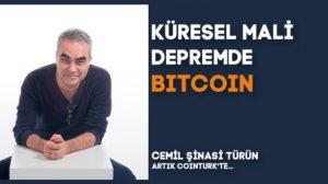 Küresel Mali Depremde Bitcoin AKUT Rolünü Üstlenecektir!