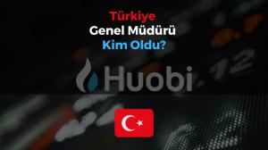 Huobi Türkiye'den Üst Düzey Transfer Hamlesi!