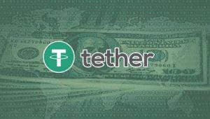 Tether'den Açıklama: USDT'lerin %100'ün Fazlasının Rezervi Bulunuyor!