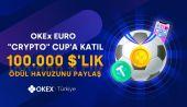 OKEx, UEFA Avrupa Kupasını Kutlamak İçin Yeni Etkinliğini Duyurdu